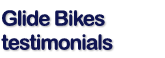 Read Customer testimonials about glide and balance bikes.